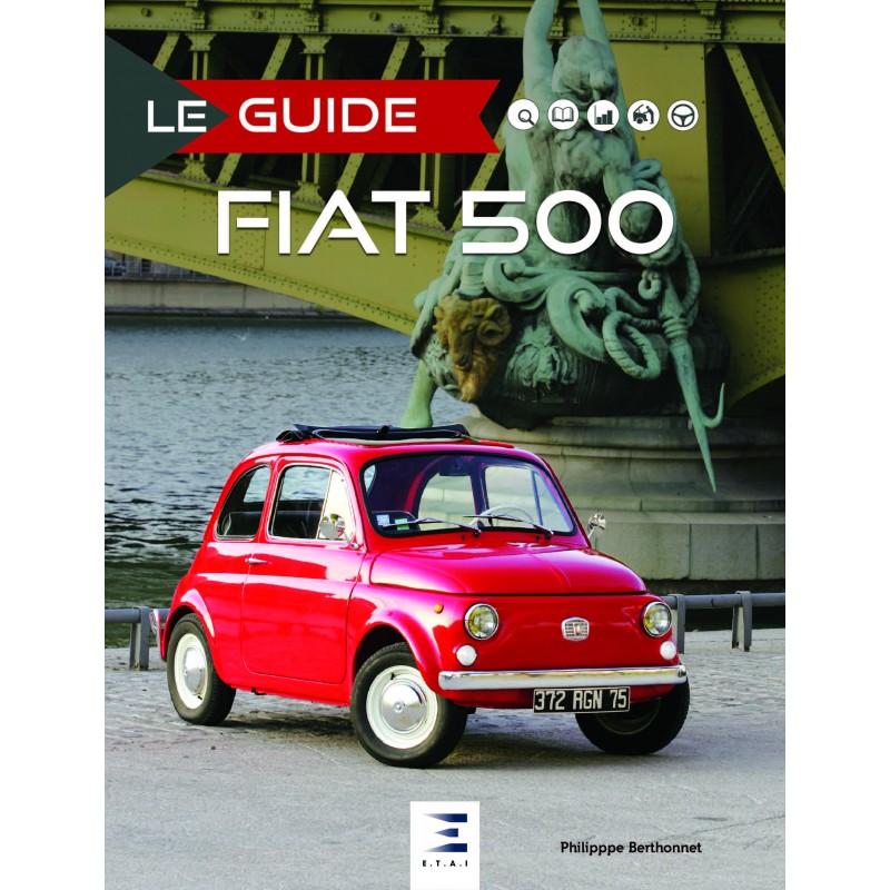 Le Guide de la Fiat 500