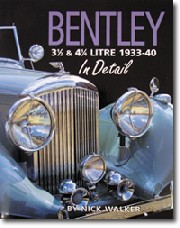 Bentley 3½ & 4¼ Litre In Detail 1933-40