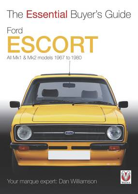 Ford Escort Mk1 & Mk2 - The Essential Buyer's Guid