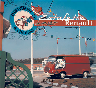 La Renault Estafette de Mon Père