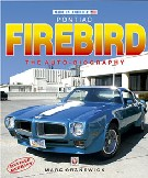 Pontiac Firebird - The Autobiography