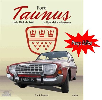 Ford Taunus du 12M - 26M: légendaire robustesse