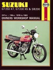 Suzuki GT250X7, 200X5 & SB200 Twins 1978-83