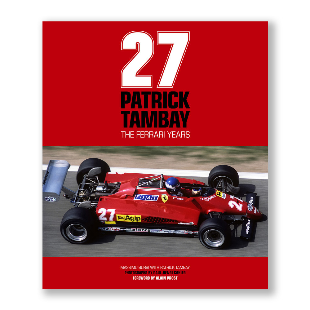 27: Patrick Tambay - The Ferrari Years