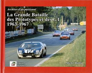 Grande bataille des prototypes et des GT 1963-67