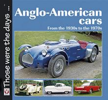 Anglo-American cars - From the 1930s to the 1970s