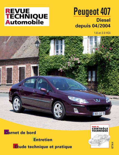 Peugeot 407 Diesel Depuis 04/2004 RTA686