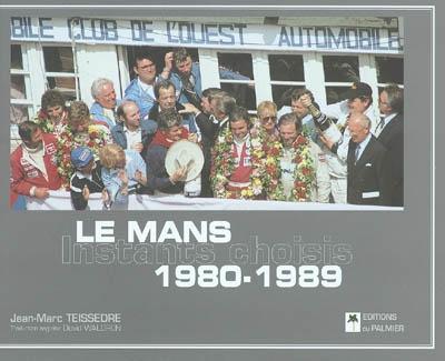 Le Mans 1980-1989  Instants Choisis