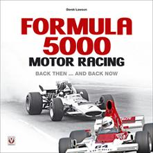 Formula 5000 Motor Racing - Back then and back now