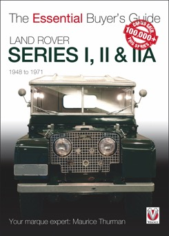 Land Rover Series I/II/IIA: Essential Buyer's Guid