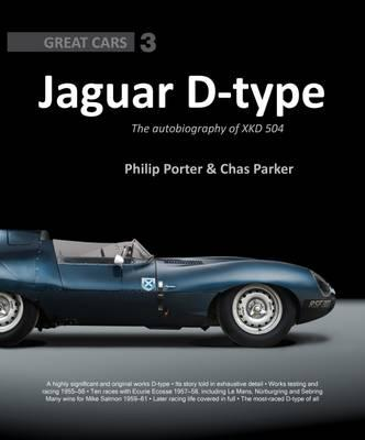 Jaguar D-Type: The Autobiography of XKD-504
