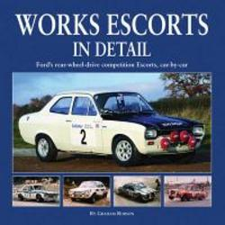 Works Escort In Detail: Ford's RWD Competion cars