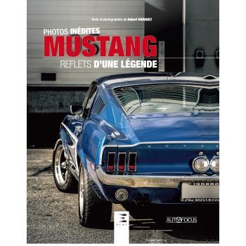 Mustang: reflets d'une légende