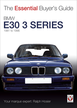 BMW E30 3 Series 1981-94: Essential Buyers Guide