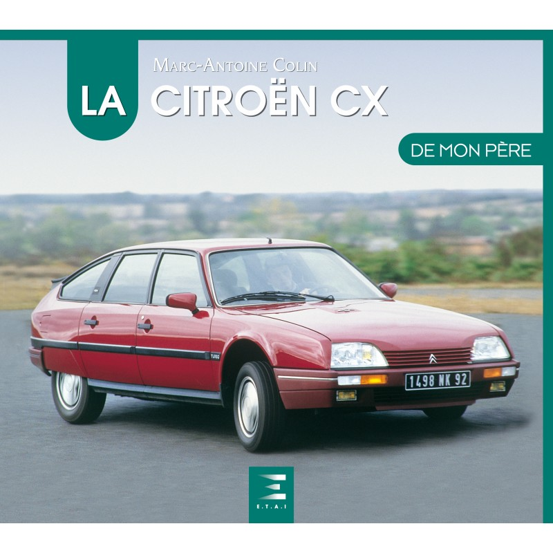 La Citroen CX de Mon Pere