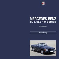 Mercedes Benz SL & SLC 107 Series 1971 to 1989