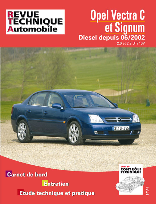 Opel Vectra et Signum Diesel 2.0, 2.2 (RTA673)