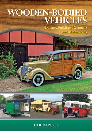 Wooden-Bodied Vehicles: Buying,Building,Restoring