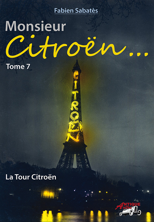 Monsieur Citroën: La Tour Citroën - Volume 7