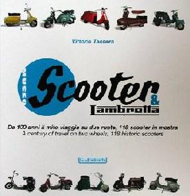 Scooter & Lambretta: 100 anni - 118 Scooters