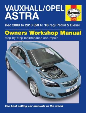 Opel/Vauxhall Astra Petrol &  Diesel 2009-13