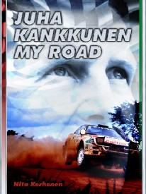 Juha Kankkunen - My Road