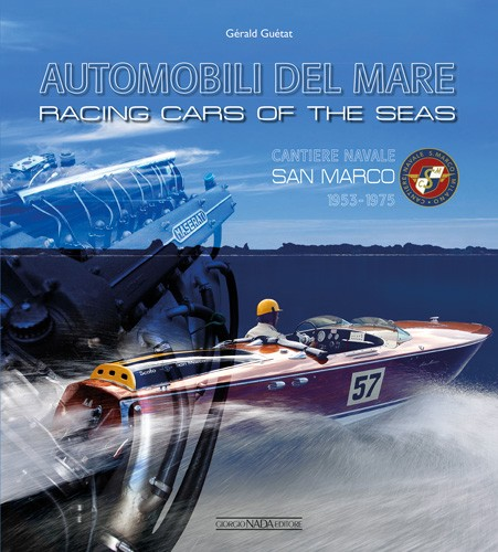 Racing cars of the seas: Cantiere Navale San Marco