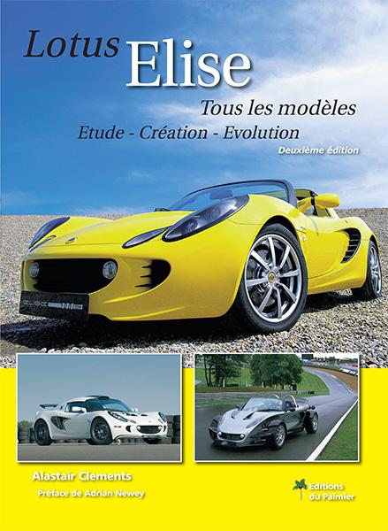 Lotus Elise (2eme ed.)