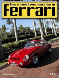 Ferrari Les Monstres Sacres 1947-1976