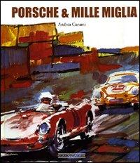 Porsche & Mille Miglia