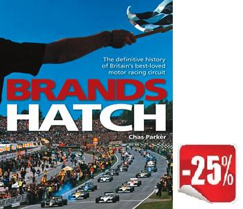 Brands Hatch: the definitive history