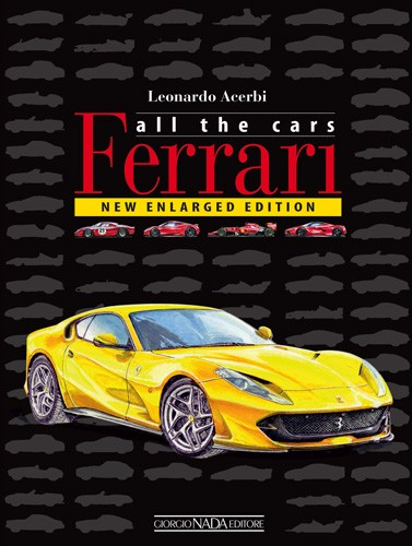 Ferrari: all the cars (5th Ed.)