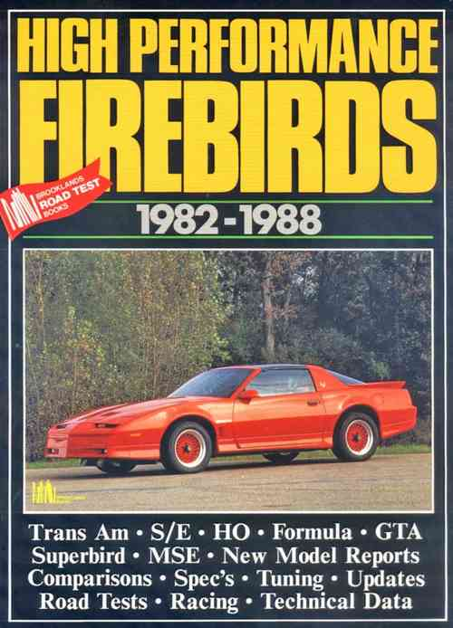 High Performance Firebirds 1982-88