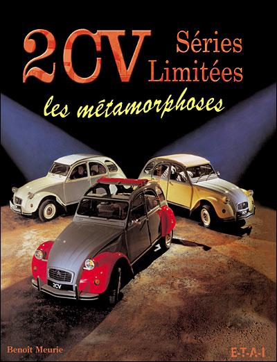 Citroen 2CV Séries limitées: les métamorphoses