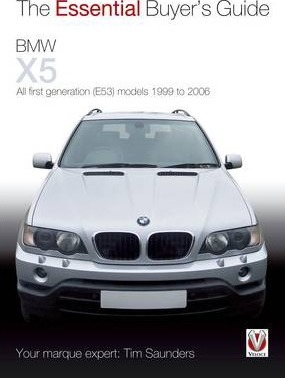 BMW X5 - The Essential Buyer's Guide