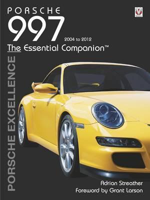 Porsche 997 - Essential Companhion (2004-2012)