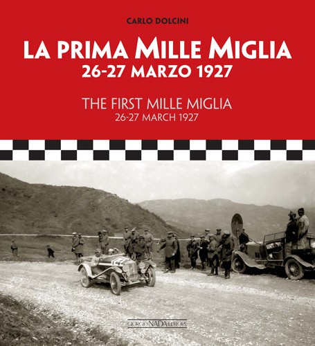 First Mille Miglia 26-27 March 1927