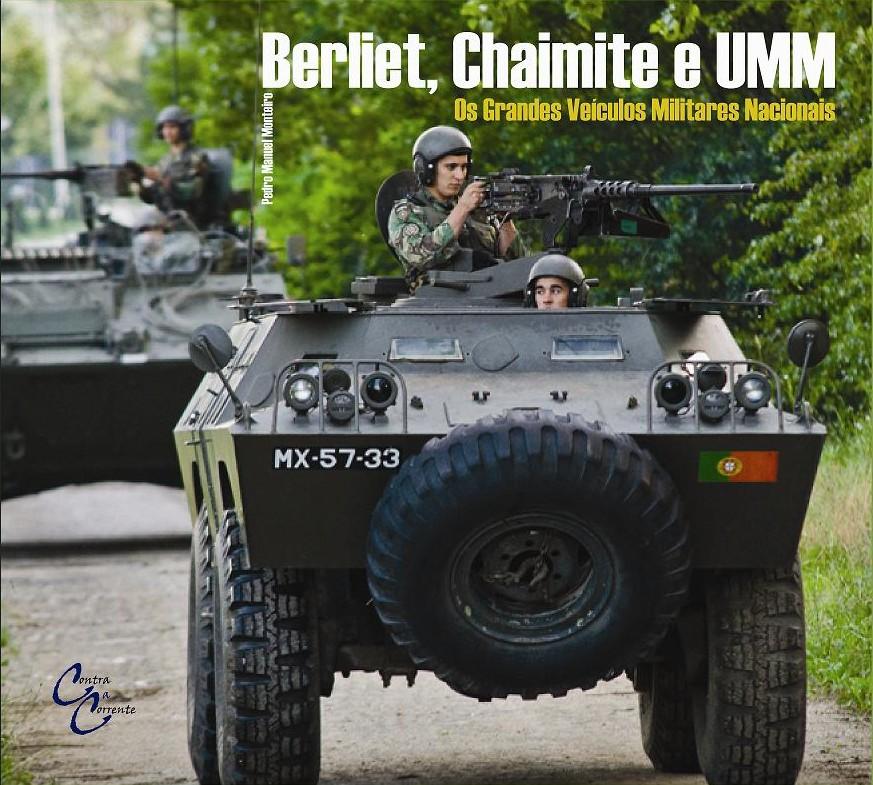 Berliet,Chaimite e UMM: Grandes Veículos Militares