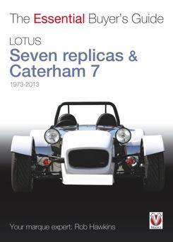 Lotus/Caterham Seven & Replicas - The Essential Bu