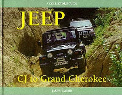 Jeep: CJ To Grand Cherokee