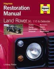 Land Rover 90, 110 & Defender Restoration Manual