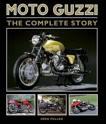 Moto Guzzi - the complete story