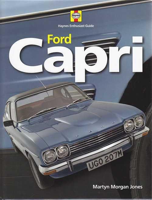 Ford Capri: Haynes Classic Makes Series