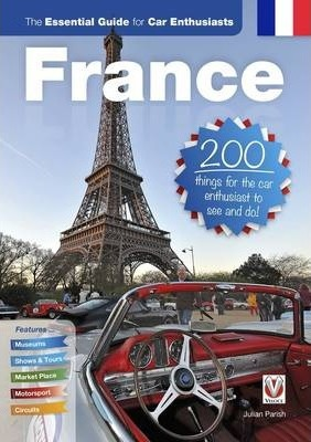 France: Essential Guide for Car Enthusiasts