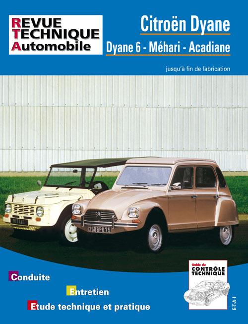 Citroën Dyane 6, Acad., Mehari, 4X4 1969-85 RTA279