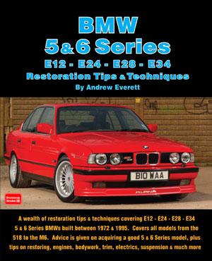 BMW 5 & 6 series Restoration Tips & Techniques