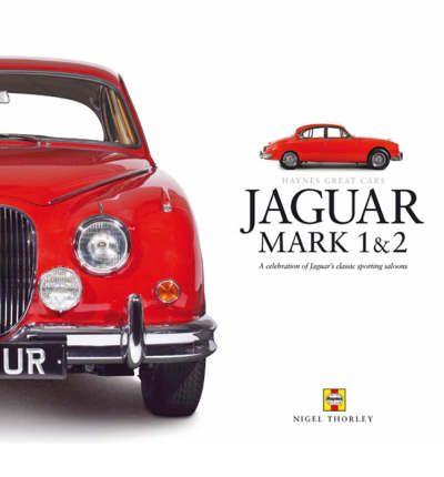 Jaguar MK I/II: Great Cars Series