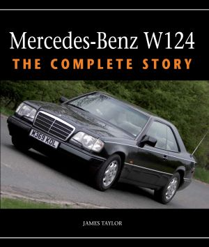 Mercedes Benz W124 - Complete History