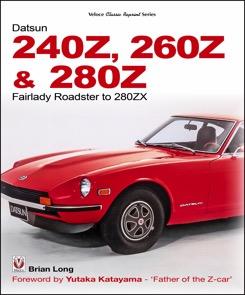 Datsun 240Z,260Z & 280Z: Fairlady Roadster - 280ZX
