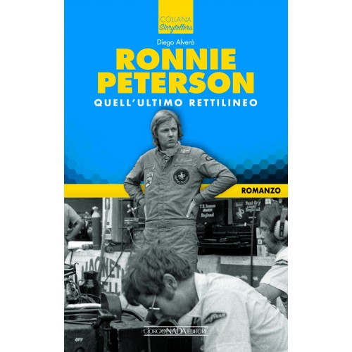 Ronnie Peterson: Quell'ultimo rettilineo